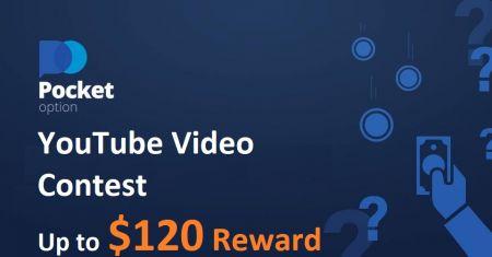 Concurso de videos de YouTube Pocket Option - Recompensa de hasta $ 120